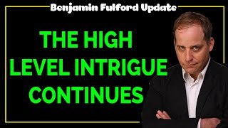 Benjamin Fulford 2020 — THE HIGH LEVEL INTRIGUE CONTINUES