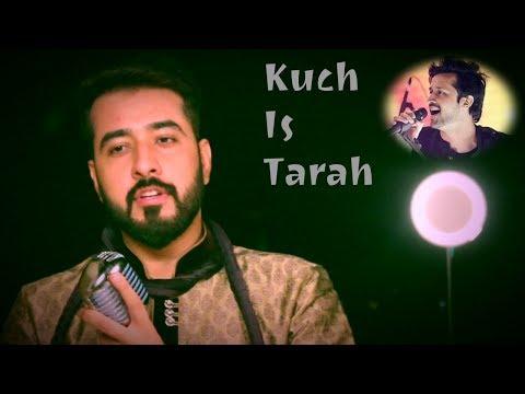 Kuch is tarah cover