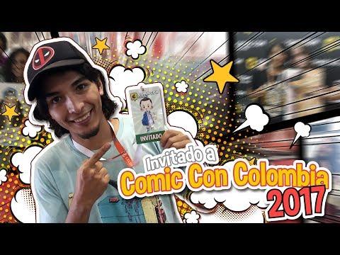 Invitado a Comic Con Colombia 2017 | Otro baboso de internet