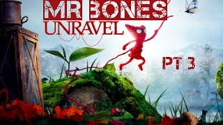 UNRAVEL PART 3 Mr Bones 1080p HD