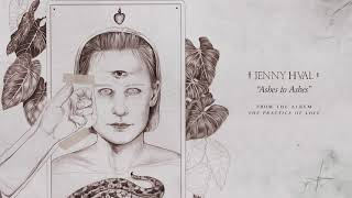 Jenny Hval   Ashes To Ashes (Official Audio)