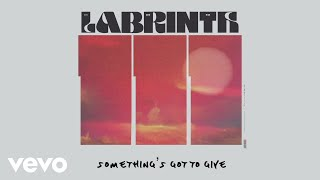 Labrinth - Something's Got To Give