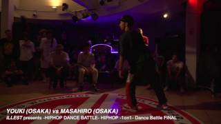 YOUKI vs MASAHIRO【FINAL】// #illest HIPHOP DANCE BATTLE @KOBE , JAPAN//2016.09.03