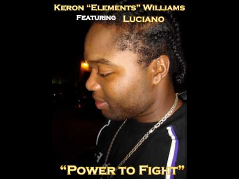 Keron Elements Williams and Luciano - Power to Fight {Street Digital - Focus Riddim}
