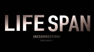 Zack Hemsey - 'Lifespan (Resurrection)'