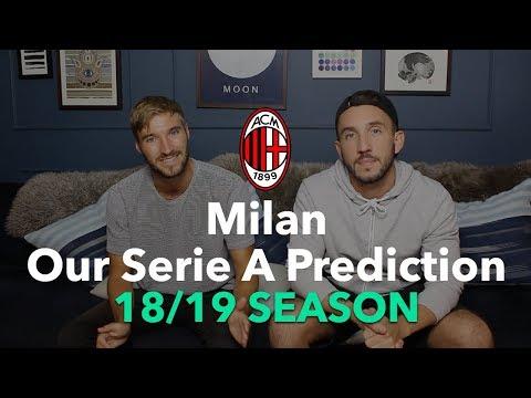 AC Milan - Our Serie A Prediction 18/19