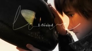 I Found Love    Hiccup & Toothless
