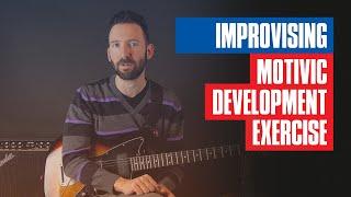 Motivic Development on Guitar   Guitar Tricks