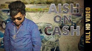 Aish On Cash  Rocky K
