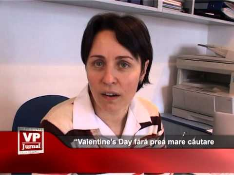 """""""Valentine'a Day fără prea mare căutare"""