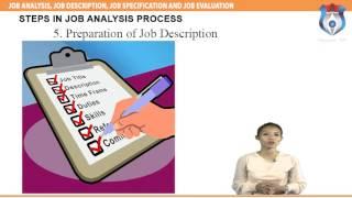 JOB ANALYSIS, JOB DESCRIPTION, JOB SPECIFICATION AND JOB EVALUATION