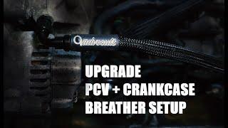 Crankcase Breather Upgrade