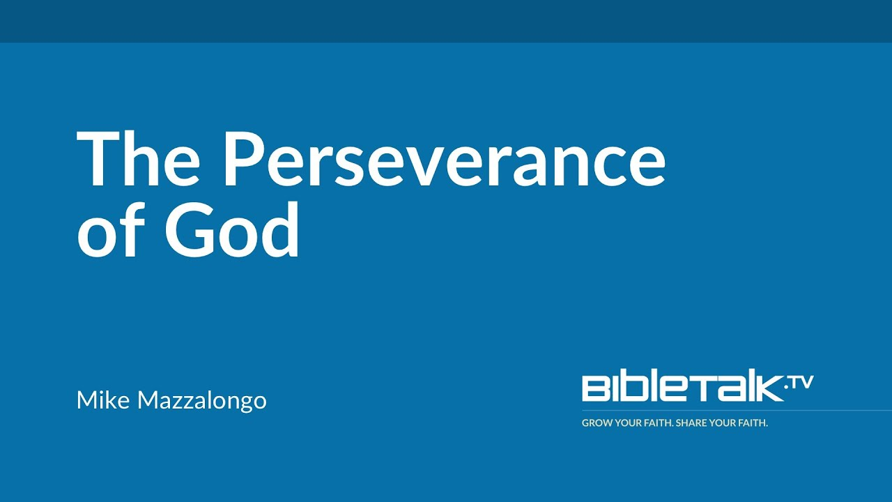 The Perseverance of God