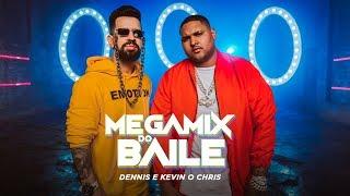 Dennis E Kevin O Chris   Megamix Do Baile
