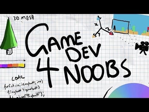 Game Development for Noobs   Beginner Guide