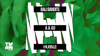 Bali Bandits - A A AO