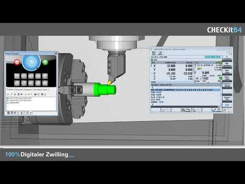 CHECKitB4 - 100% Virtual Machining, 100% CNC-Steuerung, 100% Digitaler Zwilling