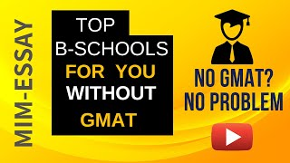 No GMAT? Top B-Schools for you!
