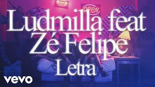 Letra -  Não me toca - Zé Felipe ft. Ludmilla