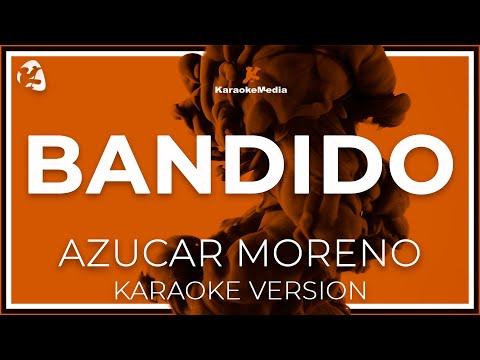 Bandido Azucar Moreno