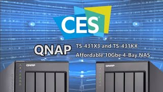 CES 2020 - The QNAP 10Gbe TS-431KX and TS-431X3 4-Bay NAS Server
