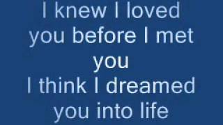 I Knew I Loved You (lyrics)