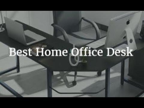 Best Home Office Desk 2018