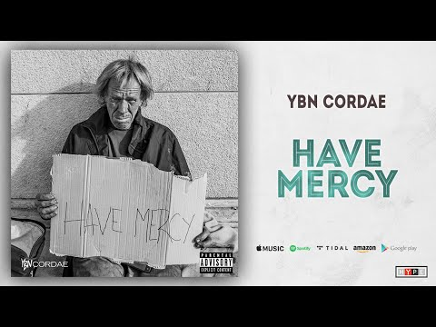 "YBN Cordae – ""Have Mercy"""