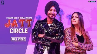 Jatt Circle : Dhammi Gill Ft. Shehnaaz Gill (Official Song) Gurlez Akhtar   Punjabi Songs   Geet MP3