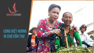 NMAVVN | Cùng Việt Hương đi chợ Cần Thơ