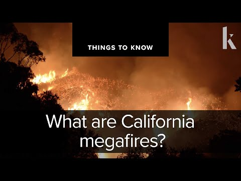 What are California megafires? | Things to Know
