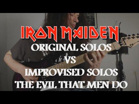 IRON MAIDEN | Original Solos VS Improvised Solos | The Evil That Men Do