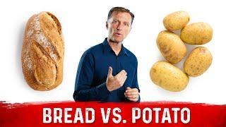 Bread Vs. Potato: Whats Worse?