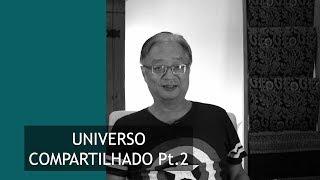 Universo Compartilhado - Parte 2 | Kimura