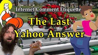 """Internet Comment Etiquette: """"The Last Yahoo Answer"""""""