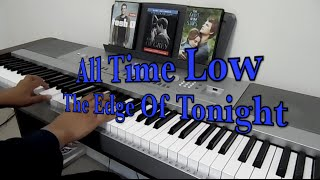 All Time Low - The Edge Of Tonight - Piano Arrangement (TJ Malana)