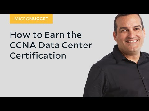 MicroNugget: How to Earn the CCNA Data Center Certification