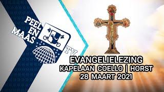 Evangelielezing kapelaan Coello | Horst a/d Maas – 28 maart 2021 - Peel en Maas TV Venray