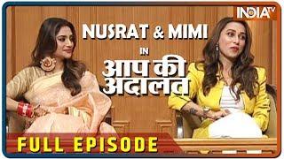 Nusrat Jahan & Mimi Chakraborty in Aap Ki Adalat (Full Episode)