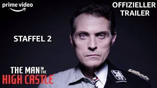 The Man in the High Castle Staffel 2 Trailer (2/2) | AMAZON EXCLUSIVE Serie
