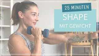 Full Body Workout mit Hanteln // auf Musik // Shape 5 // Ganzkörpertraining // 25 Min // 31.07.20