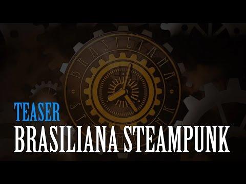 Teaser Brasiliana Steampunk