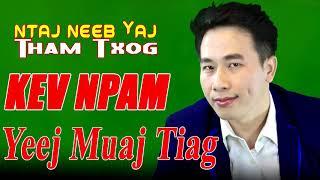 Dab neeg Neej neeg Kev Npam Yeej Muaj Tiag  7/17/2017