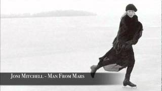 Joni Mitchell - Man From Mars