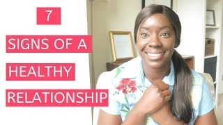 7 SIGNS YOURE IN A HEALTHY RELATIONSHIP | Relationship Advice | Dating Tips