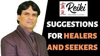 Suggestions For Healers And Seekers : Reiki Master / Satya Narayan