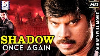 Shadow Once Again  - South Indian Super Dubbed Action Film - Latest HD Movie 2018