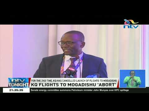 For the second time, KQ cancels launch of flights to Mogadishu