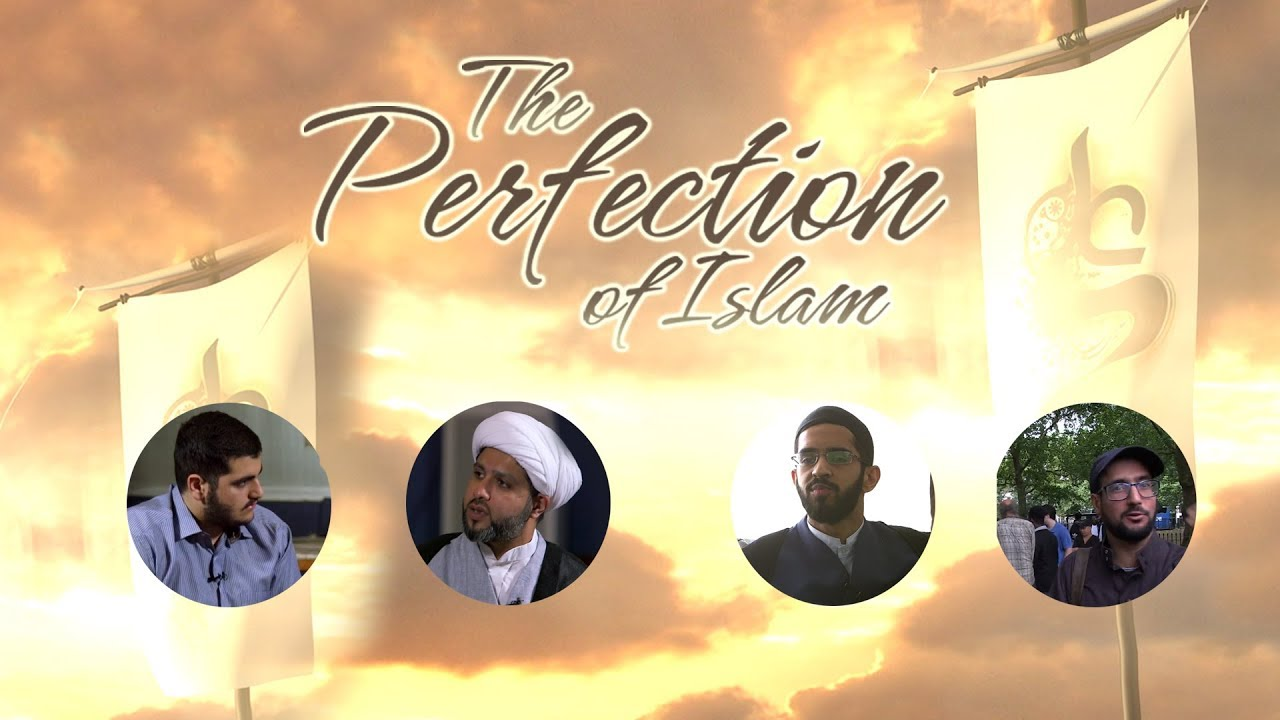 The Perfection Of Islam