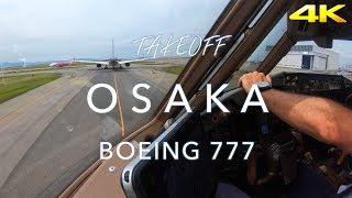 OSAKA KANSAI | BOEING 777 TAKEOFF 4K